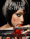 img - for Twisted Sister II: Twisted's Revenge book / textbook / text book
