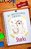 Sharks: Joey's Wacky Encyclopedia of Weird Facts