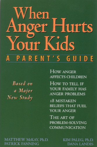 When Anger Hurts Your Kids: A Parent's Guide | Author Alcove
