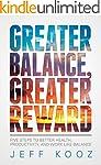 Greater Balance, Greater Reward: Five...
