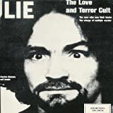 Lie - The Love And Terror Cult by Charles Manson (0100-01-01) 【並行輸入品】