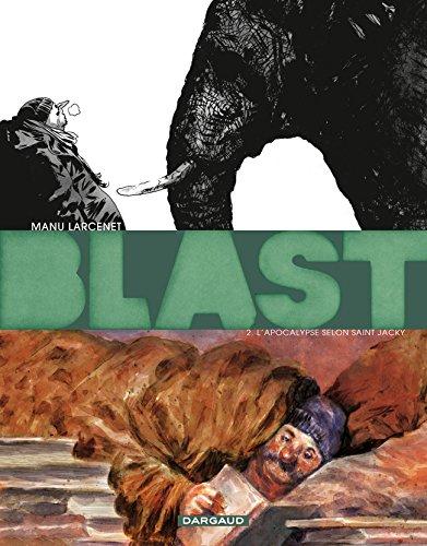 blast-tome-2-lapocalypse-selon-saint-jacky-grand-prix-rtl-2011