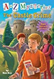 img - for A to Z Mysteries Super Edition #6: The Castle Crime (A Stepping Stone Book(TM)) book / textbook / text book