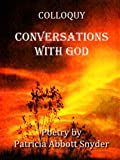 Colloquy: Conversations with God