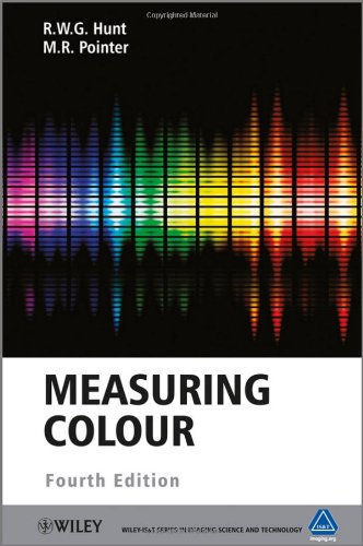Measuring Colour (The Wiley-IS&amp;T Series in Imaging Science and Technology)