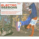 Electro Sessions: Over 2 Hours of Classic Electro Tracksby Various Artists
