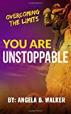 img - for You Are Unstoppable book / textbook / text book