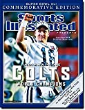 Sports Ilustrated (Indianapolis Colts Wolrd Champions Super Bowl XLI Special(Peyton Manning Cover) Commemorative Edition, 1)