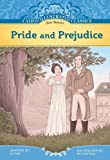 img - for Pride and Prejudice (Calico Illustrated Classics) by Jane Austen (2011-08-06) book / textbook / text book