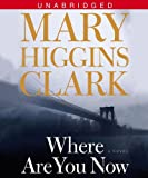 Mary Higgins Clark Where are You Now?