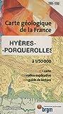 echange, troc Cartes BRGM - Carte géologique : Hyères - Île de Porquerolles