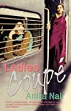 img - for Ladies Coupe by Nair, Anita (2003) Paperback book / textbook / text book