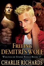 Freeing Demitri's Wolf (Wolves of Stone Ridge)