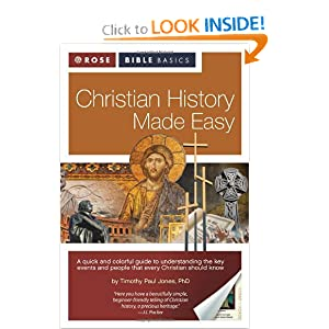 Christian History Made Easy (Rose Bible Basics) by Timothy Paul Jones