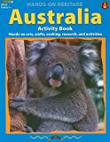 img - for Australia Activity Book: Hands-On Arts, Crafts, Cooking, Research, and Activities (Hands-On Heritage) book / textbook / text book