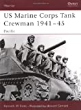 img - for US Marine Corps Tank Crewman 1941-45: Pacific (Warrior) book / textbook / text book
