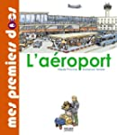 L' A�roport [nouvelle �dition]