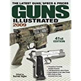 Guns Illustrated 2009by Ken Ramage