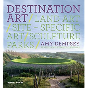 Destination Art: Land Art · Site-Specific Art · Sculpture Parks