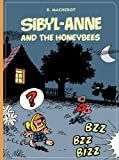 Sibyl-Anne And The Honeybees