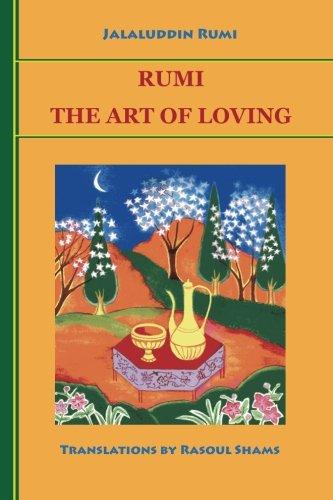 Rumi: The Art of Loving