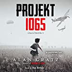 Projekt 1065: A Novel of World War II | Alan Gratz