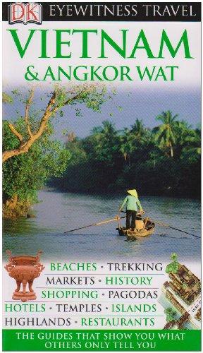 Vietnam and Angkor Wat (Eyewitness Travel Guides)