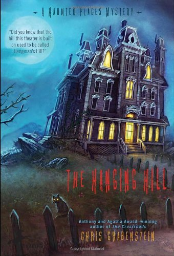 The Hanging Hill (Haunted Places (Quality))