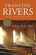 And the Shofar Blew by Francine Rivers cover image