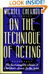 On the Technique of Acting: The First...