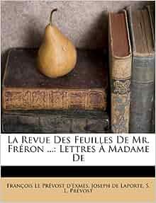 La Revue Des Feuilles De Mr Fr 233 Ron Lettres 192 Madame