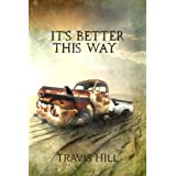 It's Better This Way ~ Travis Hill
