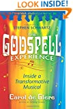 The Godspell Experience: Inside a Transformative Musical
