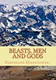 Beasts, Men, and Gods