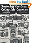 Restoring the Great Collectible Camer...