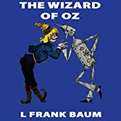 The Wizard of Oz: Wizard of Oz, Book 1, Special Annotated Edition | [L Frank Baum]