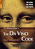 The Rough Guide to the Da Vinci Code (Movie Edition) - Edition 2 (Rough Guide Reference) (1843537133) by Michael Haag