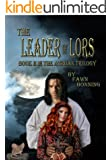 The Leader of Lors: Book II in The Atriian Trilogy