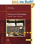 Planung von Bahnanlagen: Grundlagen -...