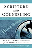 Scripture and Counseling: Gods Word for Life in a Broken World (Biblical Counseling Coalition Books)