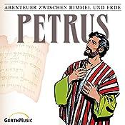 Petrus (Abenteuer zwischen Himmel und Erde 27) | Hanno Herzler