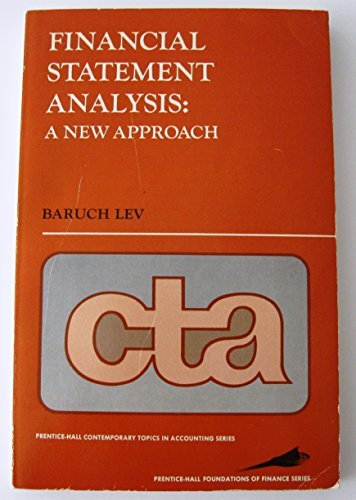 Financial Statement Analysis: A New Approach (Contemporary Topics in Accounting)