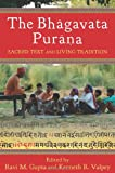 img - for The Bhagavata Purana: Sacred Text and Living Tradition book / textbook / text book