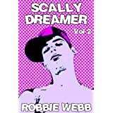 Scally Dreamer Vol 2by Robbie Webb