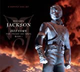 Michael Jackson History: Past Present & Future Book 1