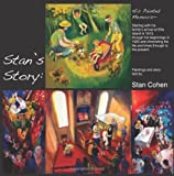 stans story: his painted memoirs: The Story of Stan Cohen and His Family