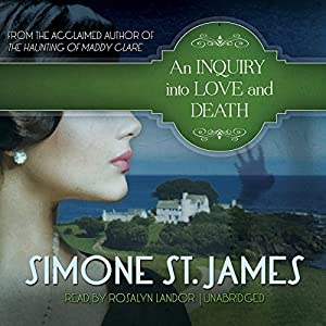 An Inquiry into Love and Death | [Simone St. James]