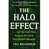 The Halo Effect: ... and the Eight Other Business Delusions That Deceive Managerspar Phil Rosenzweig