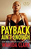 img - for Payback Ain't Enough: Payback 3 (Payback Series) book / textbook / text book