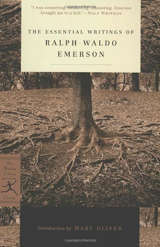 The Essential Writings of Ralph Waldo Emerson (Modern...